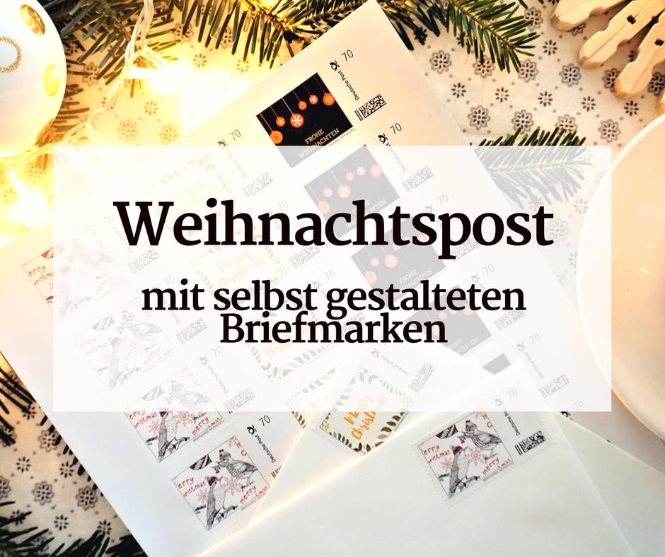 Weihnachtspost mit selbst gestalteten Briefmarken *Werbung*
