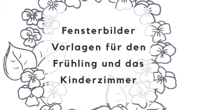 Fensterbilder vorlagen f r den fr hling und das kinderzimmer for Fensterbilder kinderzimmer