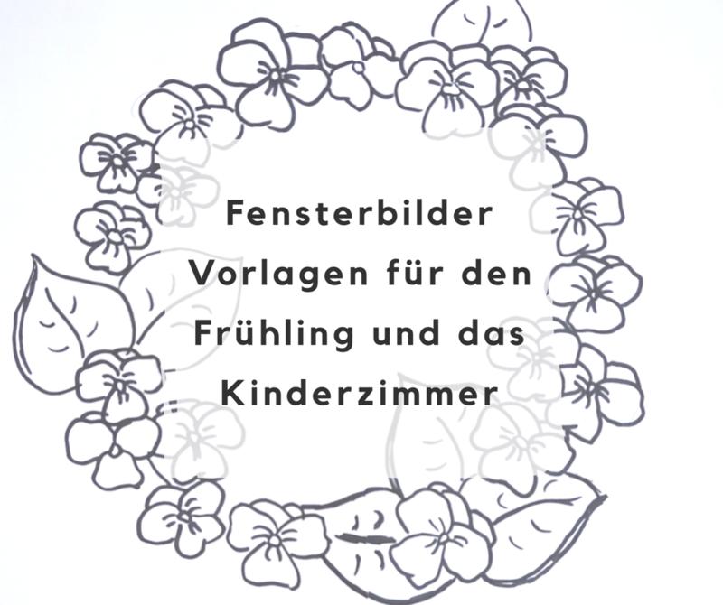 Fensterbilder Vorlagen Für Den Frühling Und Das Kinderzimmer Deko Hus